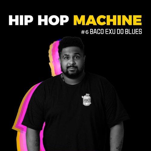 Hip Hop Machine #6