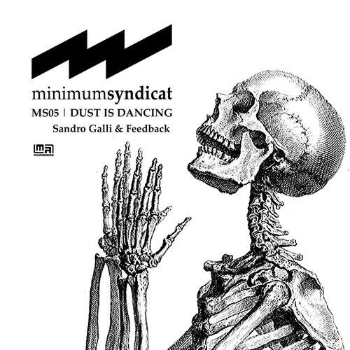 Dust Is Dancing (MS05)