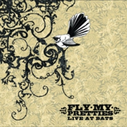 Fly My Pretties - Live At Bats