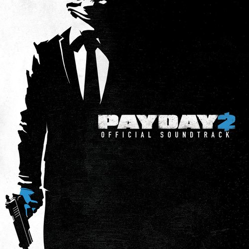 Payday 2 Official Soundtrack