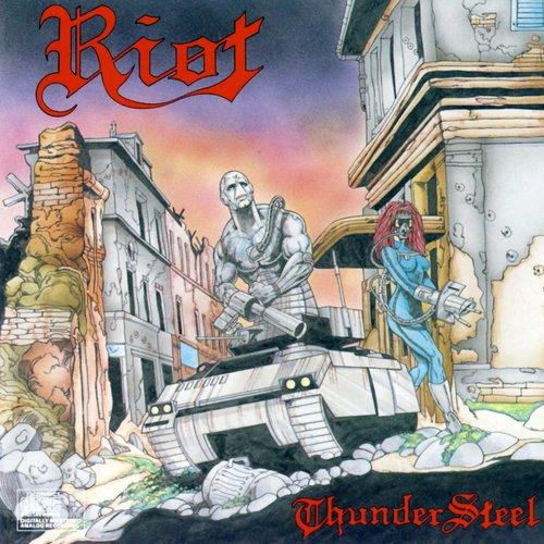 Thundersteel — Riot | Last.fm