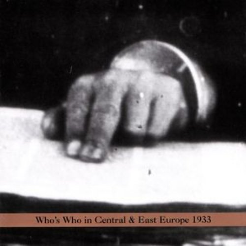 Who's Who in Central And East Europe