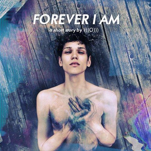 Forever I Am