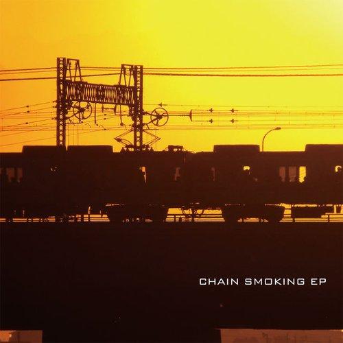 Chain Smoking EP
