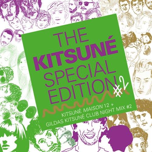 The Kitsuné Special Edition #2 (Kitsuné Maison 12 + Gildas Kitsuné Club Night Mix #2)