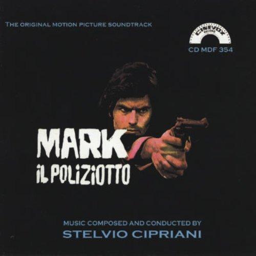 Mark Il Poliziotto: The Original Motion Picture Soundtrack