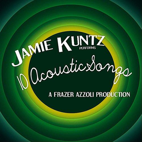 Jamie Kuntz Performs 10 Acoustic Songs