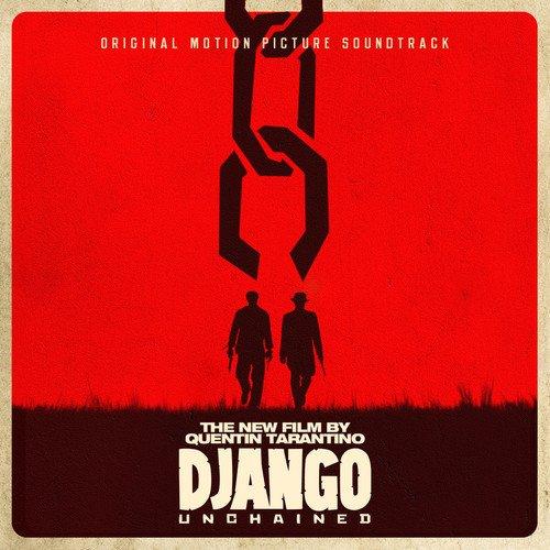 Quentin Tarantino's Django Unchained Original Motion Picture Soundtrack