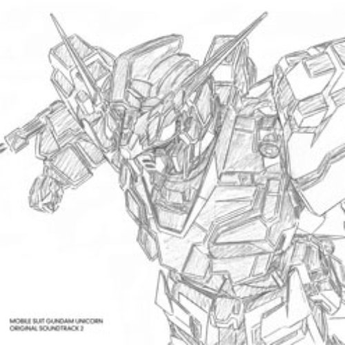MOBILE SUIT GUNDAM UNICORN ORIGINAL SOUNDTRACK 2