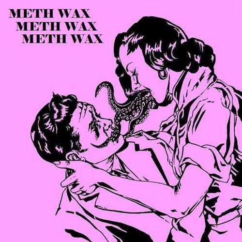 Meth Wax