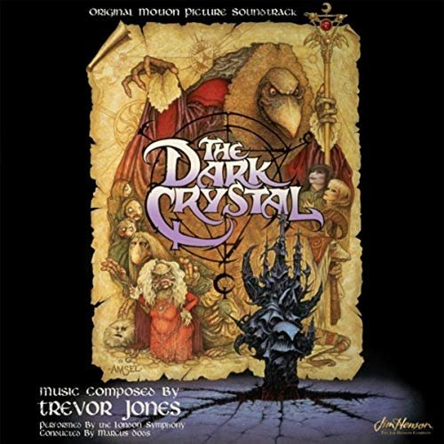 The Dark Crystal (Original Motion Picture Soundtrack)