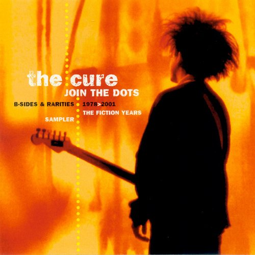 Join the Dots: B-Sides and Rarities, 1978-2001 (The Fiction Years)