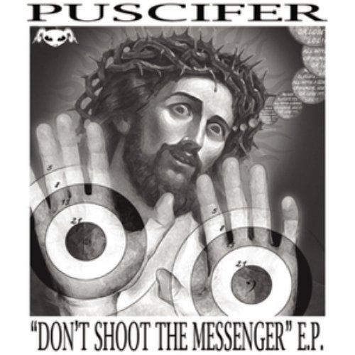 Don't Shoot the Messenger EP