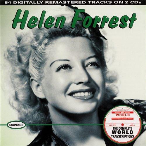 Helen Forrest: The Complete World Transcriptions