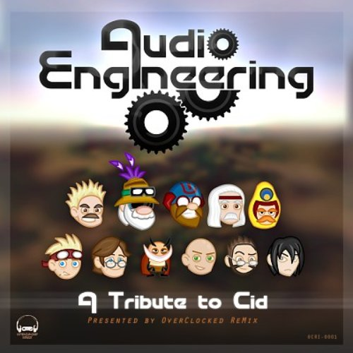 Audio Engineering: A Tribute to Cid