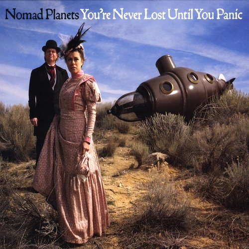 You're Never Lost Until You Panic