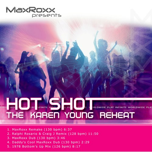 Hot Shot – The Karen Young Reheat