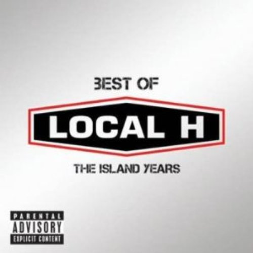 Best Of Local H – The Island Years