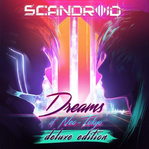 Dreams of Neo-Tokyo (Deluxe Edition)