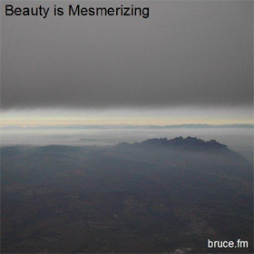 Beauty is Mesmerizing