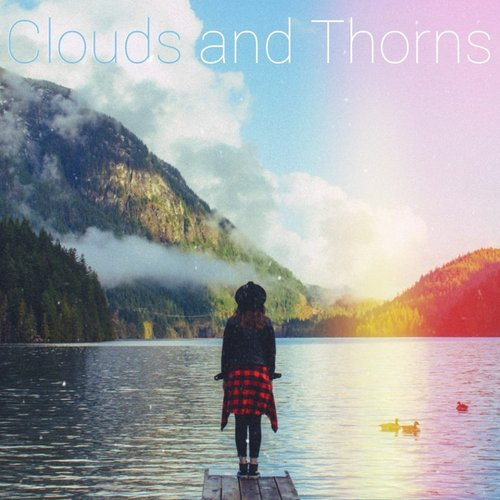 Clouds And Thorns
