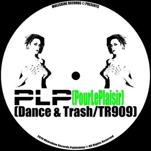 Dance and Trash / TR909