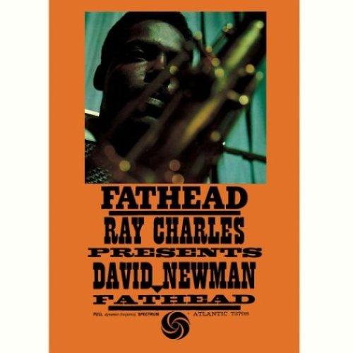 Fathead: Ray Charles Presents David Newman