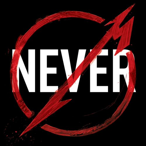 Metallica Through The Never (Music From The Motion Picture)