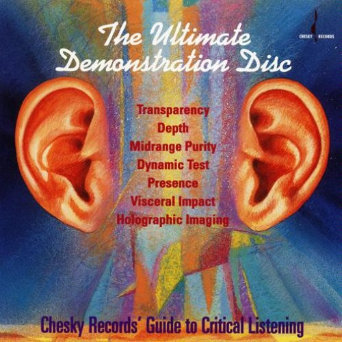 The Ultimate Demonstration Disc: Chesky Records' Guide to Critical Listening