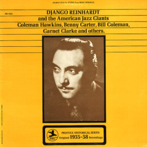 DJANGO REINHARDT and the American Jazz Giants