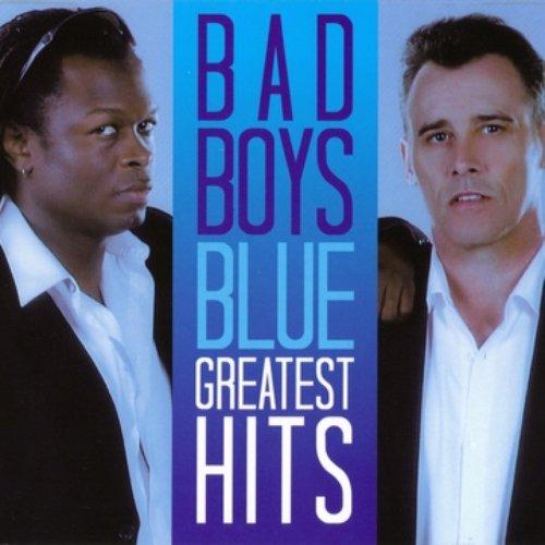 Bad Boys Blue Greatest Hits Bad Boys Blue Last Fm