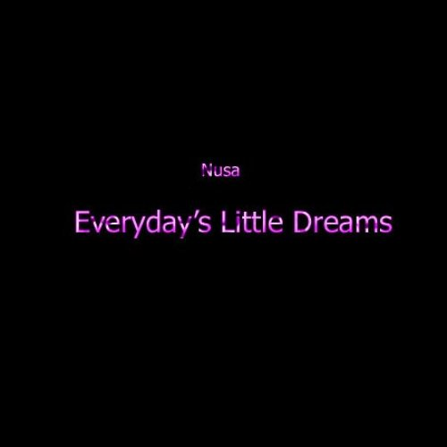 Everyday's Little Dreams