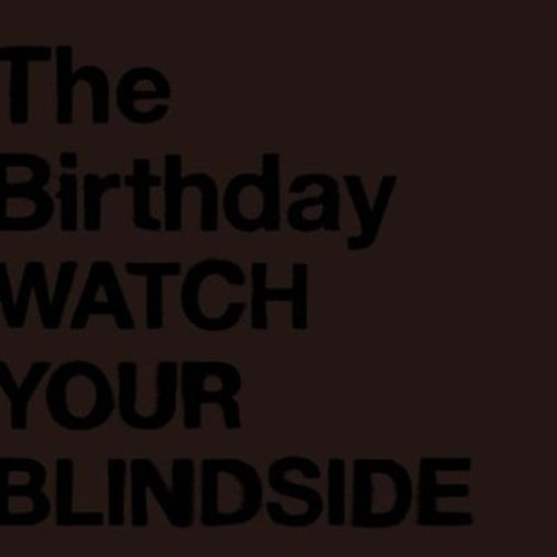 WATCH YOUR BLINDSIDE [Disc 1]