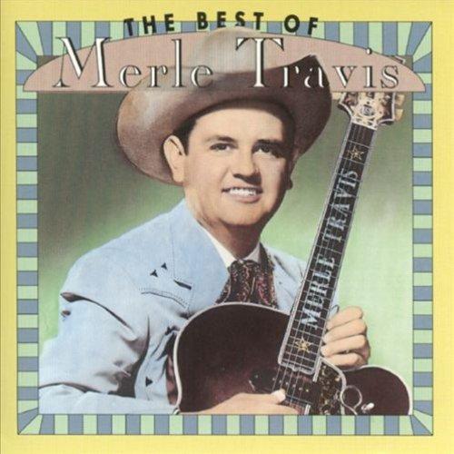 The Best Of Merle Travis