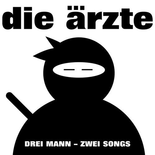 Drei Mann - Zwei Songs