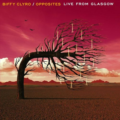 Opposites - Live From Glasgow