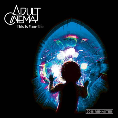 This Is Your Life (2018 Remastered Version)