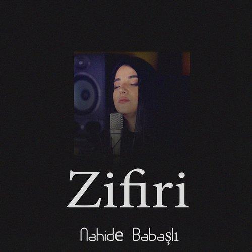 Zifiri Tolga Kahraman Remix Single Nahide Babashli Last Fm