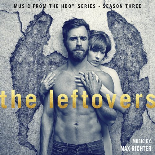 The Leftovers (Music from the HBO® Series) Season 3