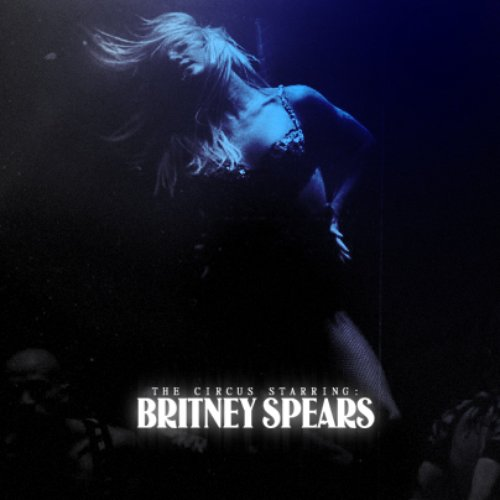 The Circus Starring: Britney Spears | DVD Audio by Tadeu Marques