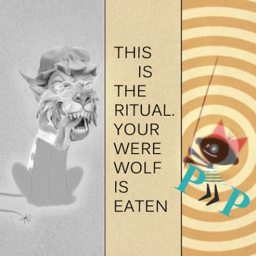 This is the Ritual. Your Werewolf is Eaten