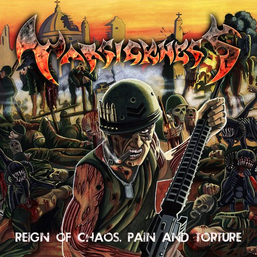 Reign of Chaos, Pain and Torture