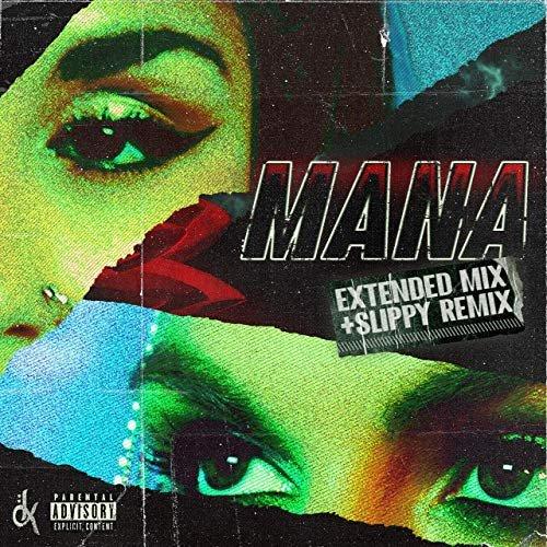 Mana Remixes