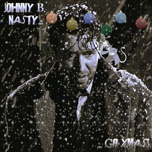 Johnny B. Nasty Go Xmas!
