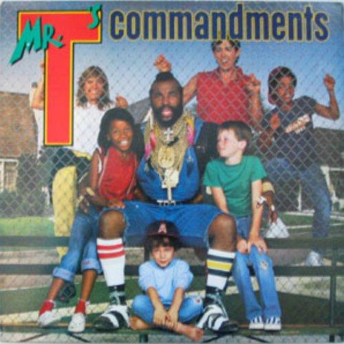 Mr. T's Commandments