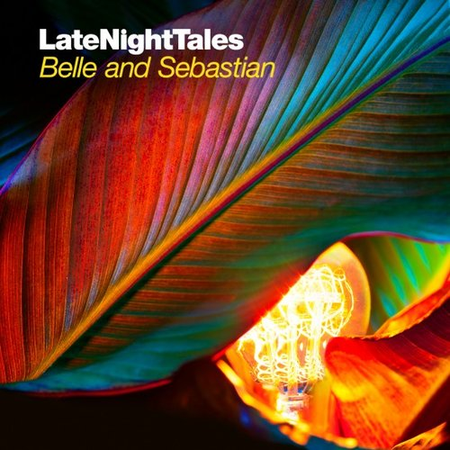 Late Night Tales: Belle and Sebastian (Volume 2)