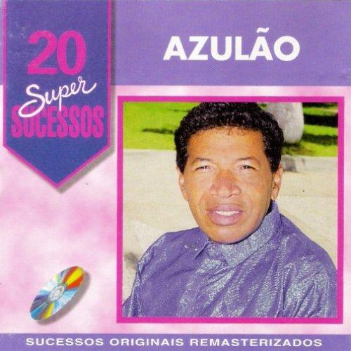 20 Super Sucessos Azulão