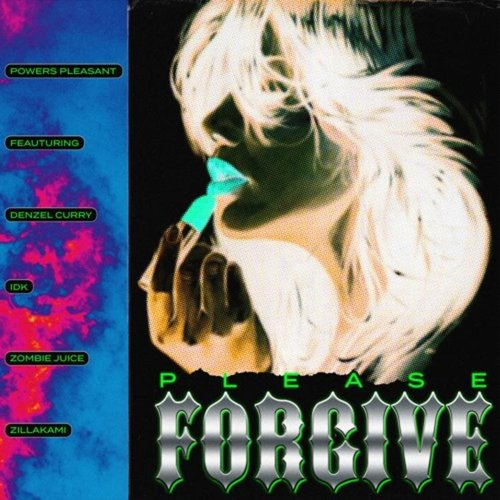 Please Forgive (feat. Denzel Curry, IDK, Zombie Juice & ZillaKami)