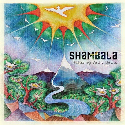 Shambala - Relaxing Vedic Beats