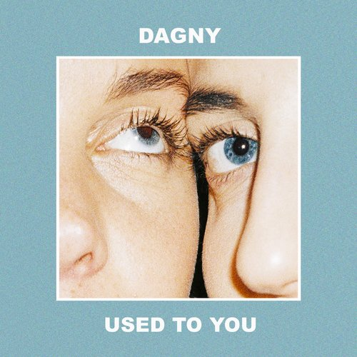 Used to You - Single
